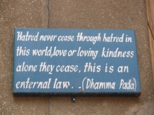 Hatred Never Ceases Through Hatred